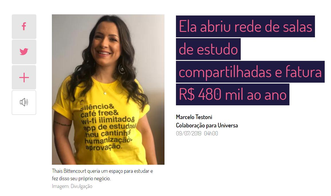 Ela abriu rede de salas de estudo compartilhadas e fatura R$ 480 mil ao ano